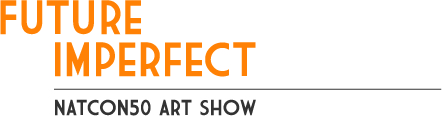 Future Imperfect: Natcon50 Art Show